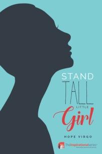 Stand tall littel girl 3
