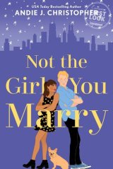 Not the Girl You Marry by Andie J. Christopher CR: Jove